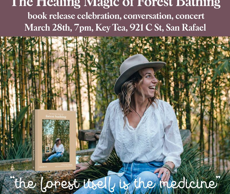 The Healing Magic of Forest Bathing Book Release
