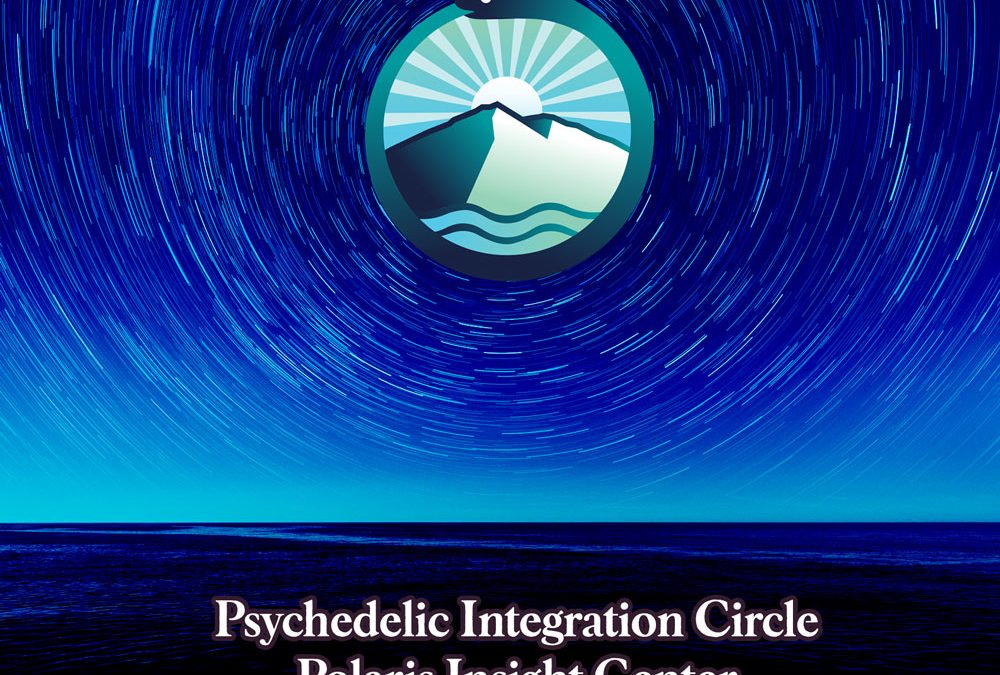 Psychedelic Integration Circle – Theme: Accessing Higher Wisdom