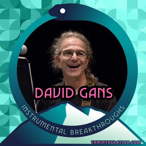 David Gans on Instrumental Breakthroughs