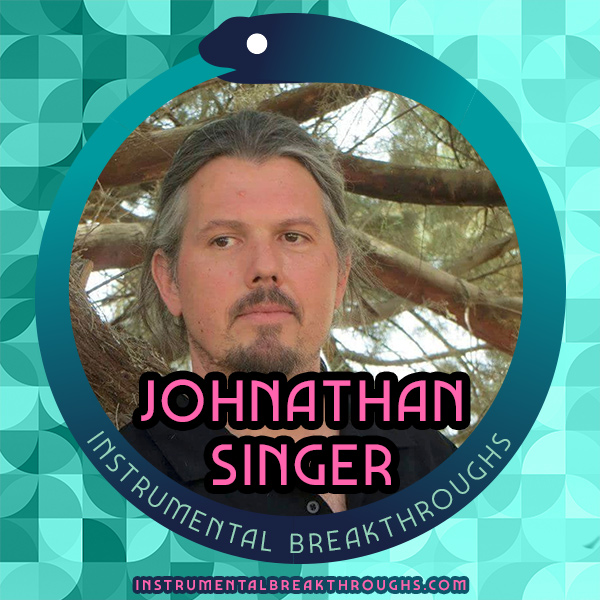 Johnathan Singer on Instrumental Breakthroughs